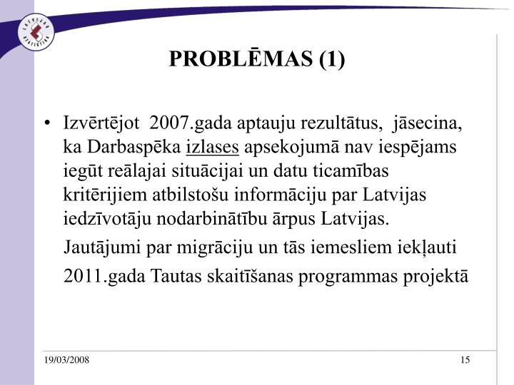PROBLĒMAS (1)