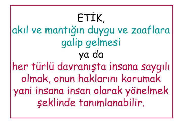 ETİK,
