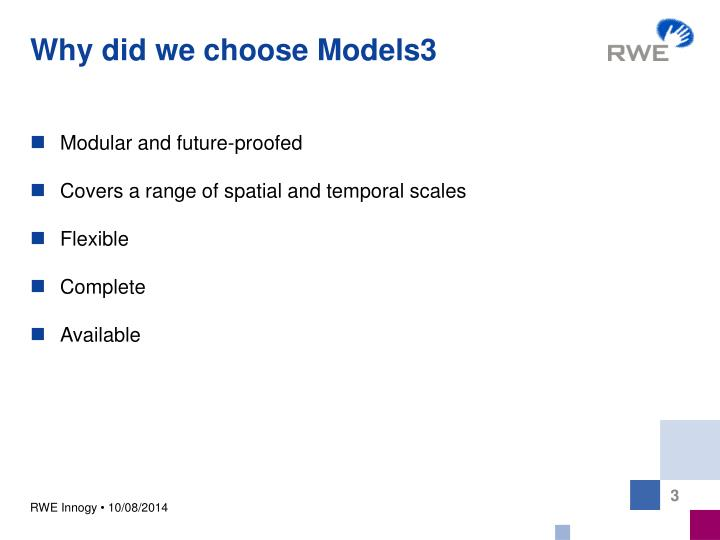 Why did we choose models3