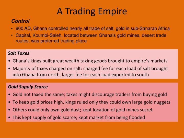 A Trading Empire