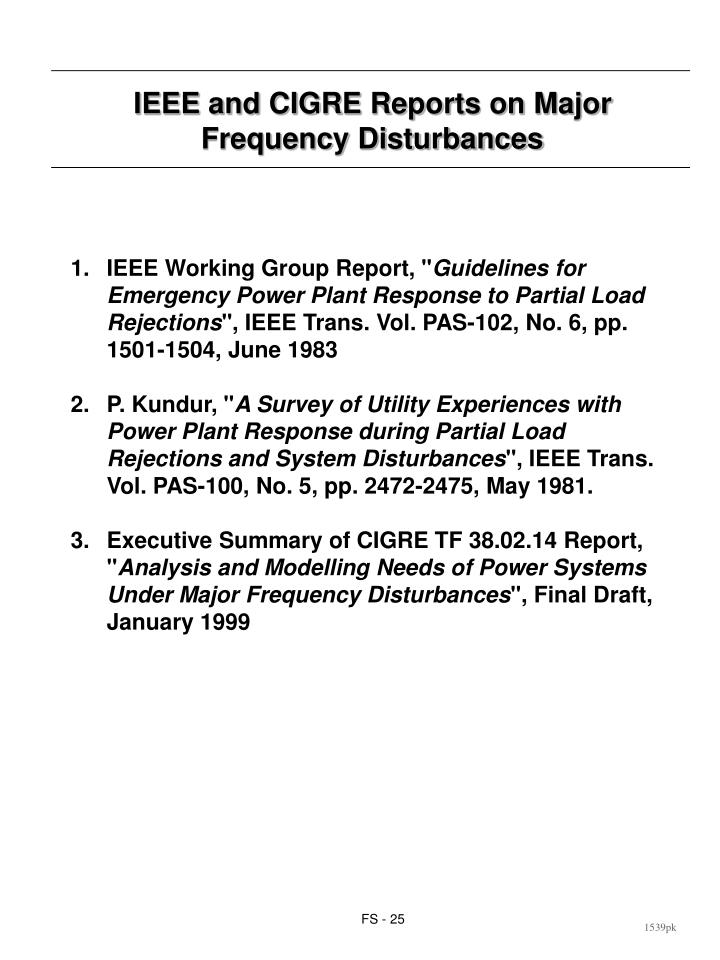 IEEE and CIGRE Reports on Major Frequency Disturbances