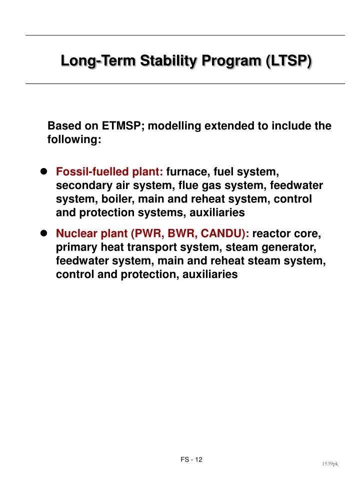 Long-Term Stability Program (LTSP)