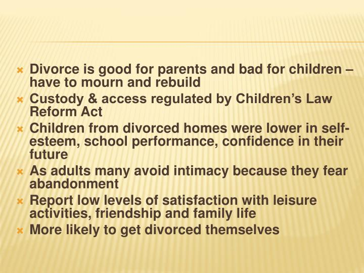 Divorce is good for parents and bad for children – have to mourn and rebuild
