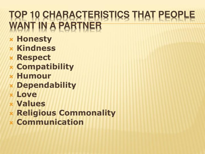 Top 10 characteristics that people want in a partner