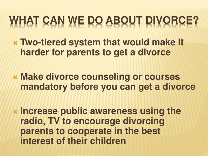 Two-tiered system that would make it harder for parents to get a divorce