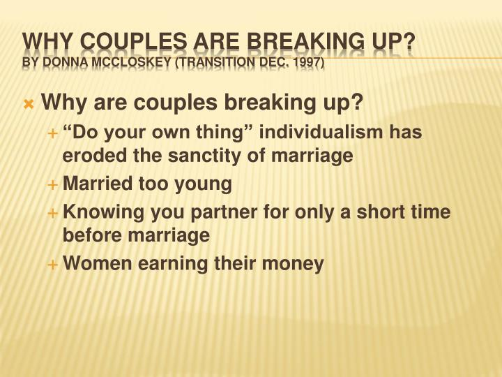 Why are couples breaking up?