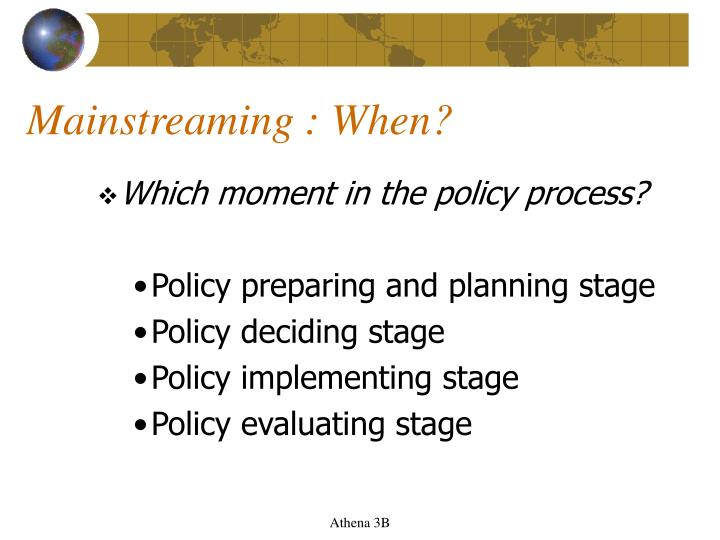 Mainstreaming : When?