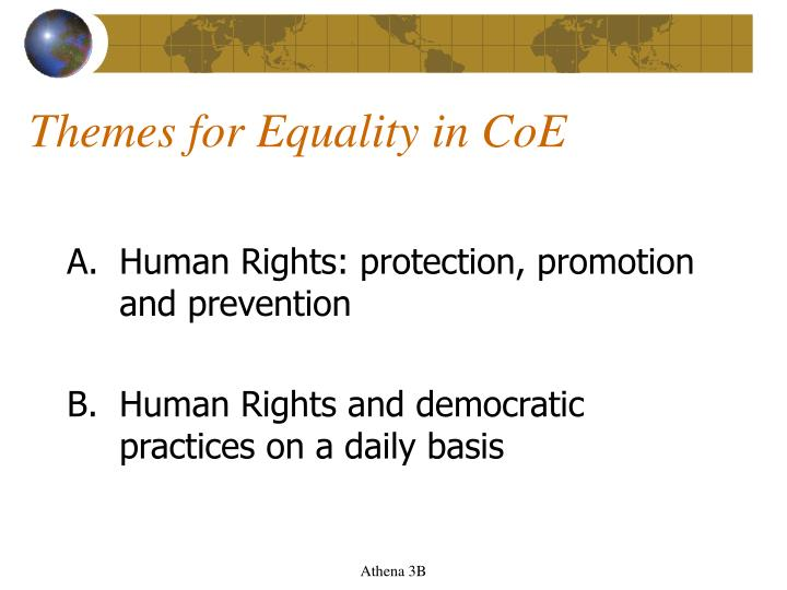 Themes for Equality in CoE