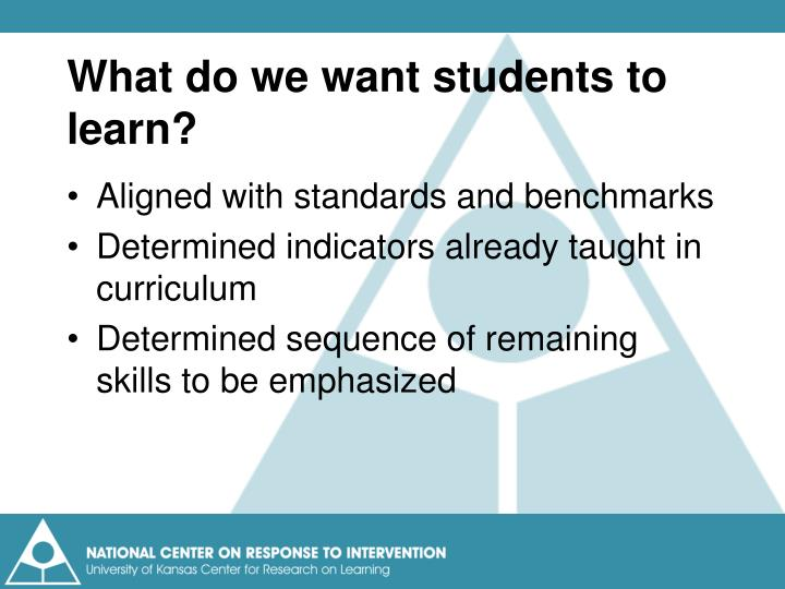 What do we want students to learn?