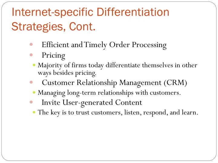 Internet-specific Differentiation Strategies, Cont.