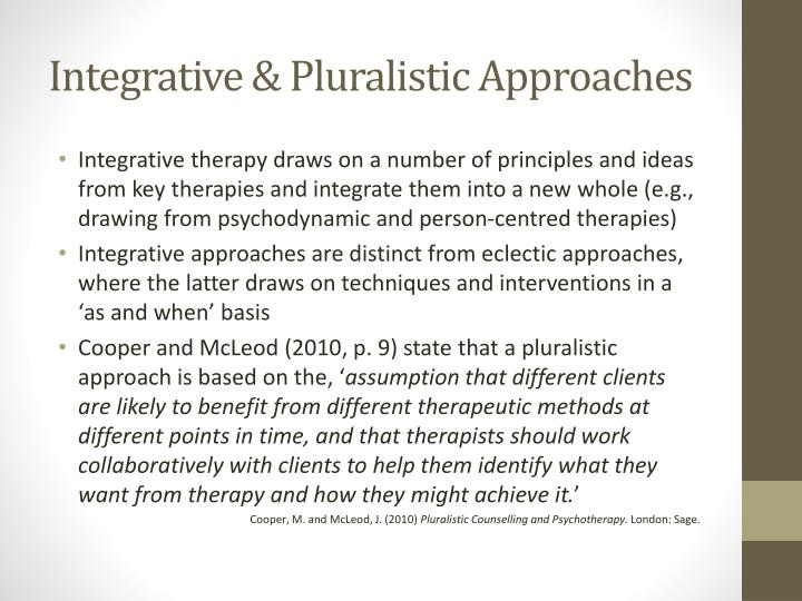 Integrative & Pluralistic Approaches