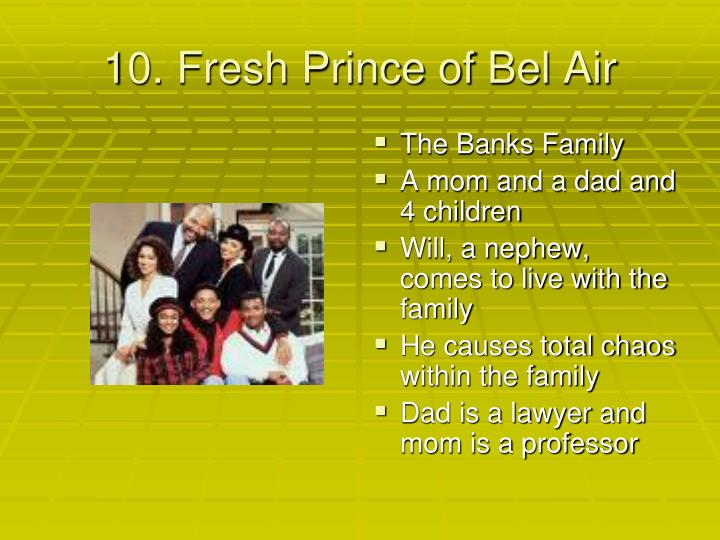 10. Fresh Prince of Bel Air