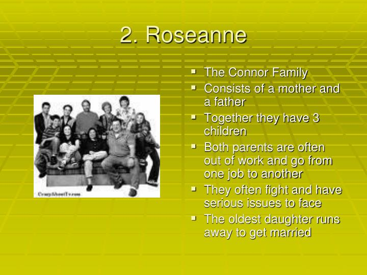 2. Roseanne
