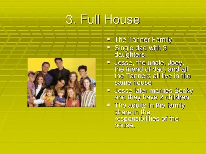 3. Full House
