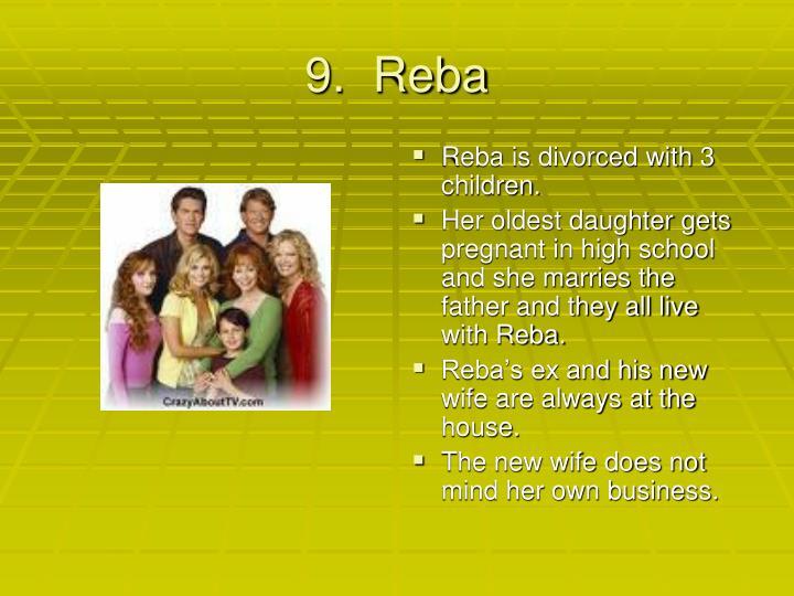 9.  Reba