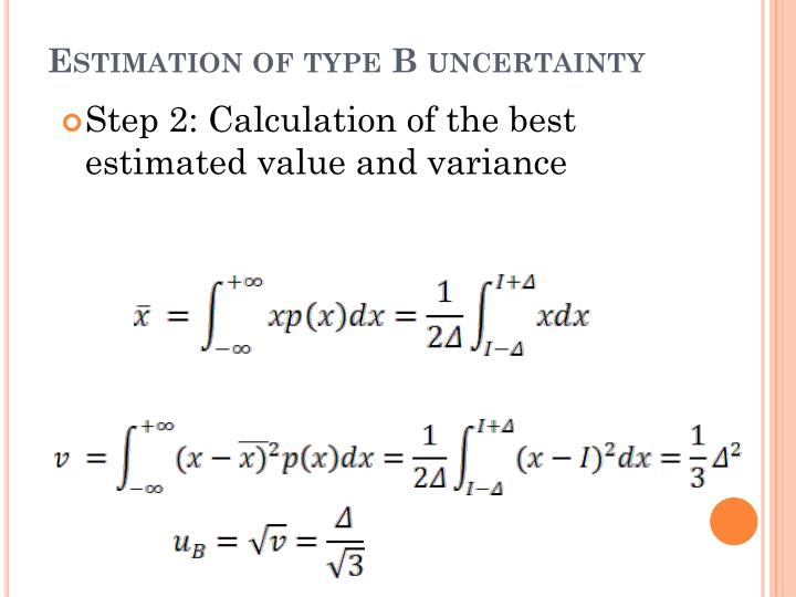 Estimation of type B uncertainty