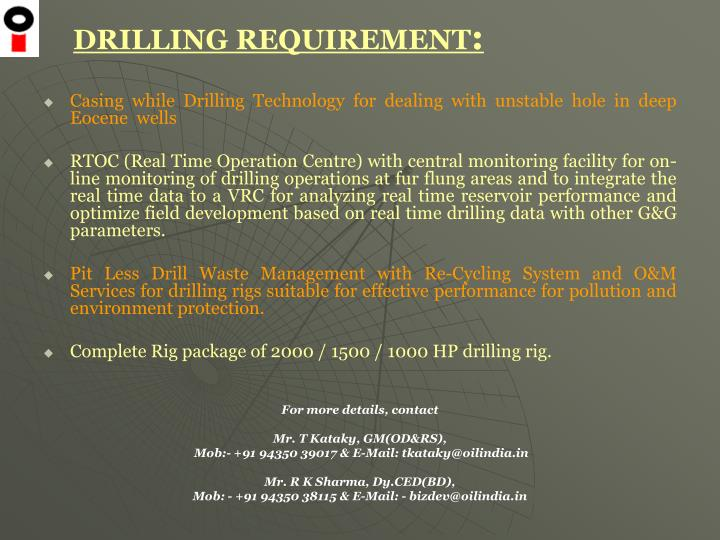 DRILLING REQUIREMENT