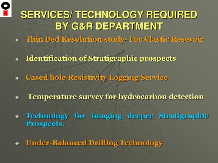 Services technology required by g r department