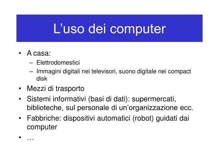 L'uso dei computer