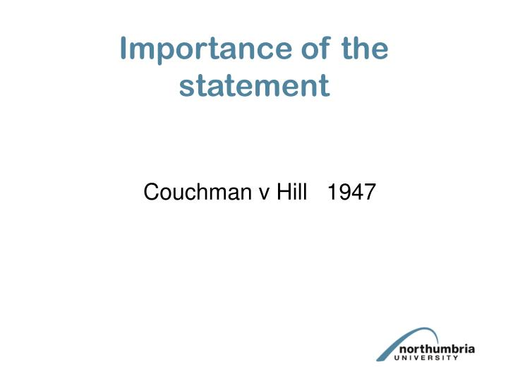 Importance of the statement