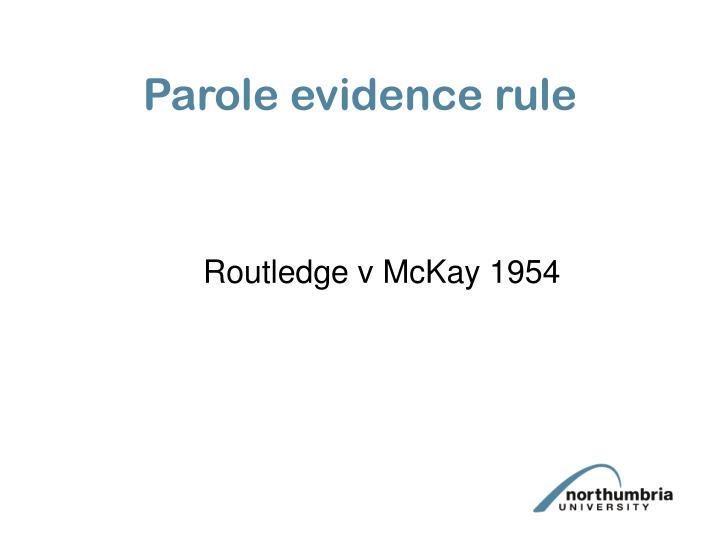 Parole evidence rule