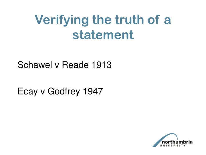 Verifying the truth of a statement
