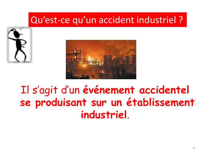 Qu'est-ce qu'un accident industriel ?