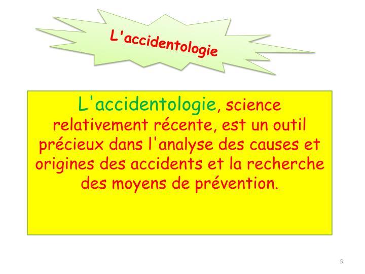 L'accidentologie