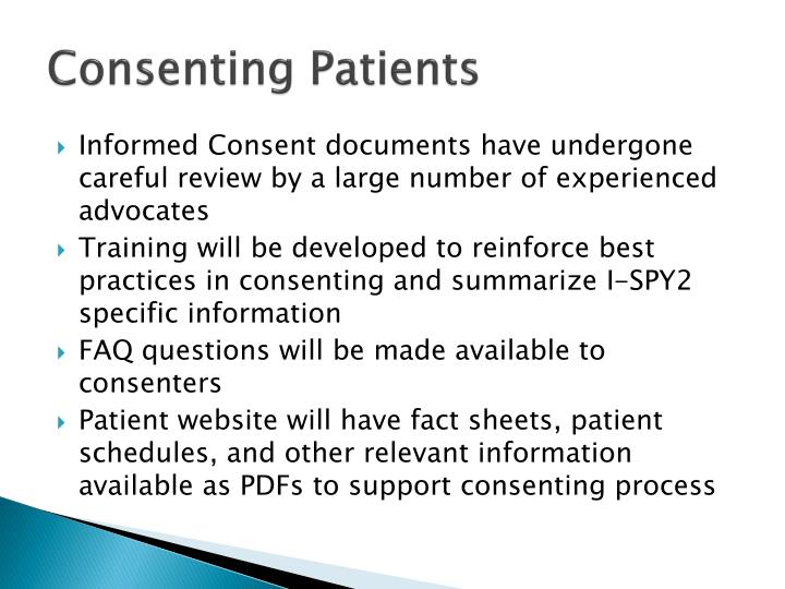 Consenting Patients