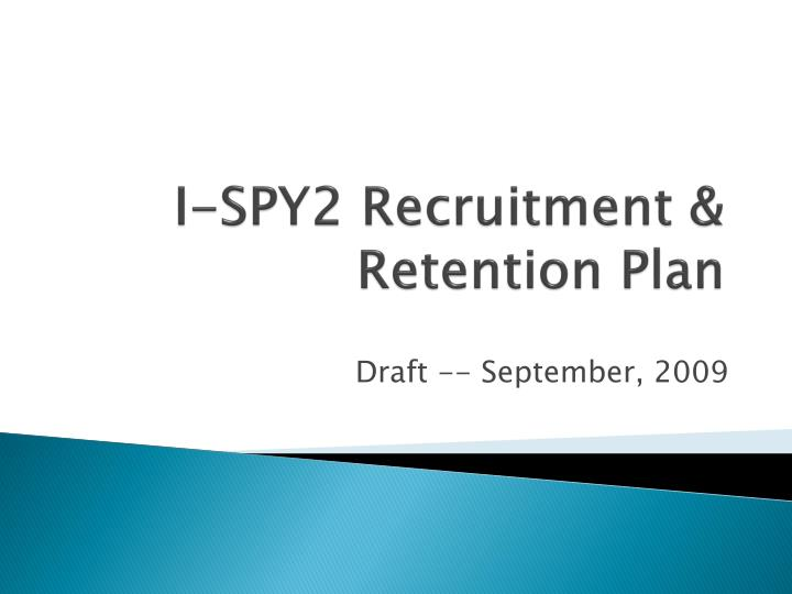 i spy2 recruitment retention plan