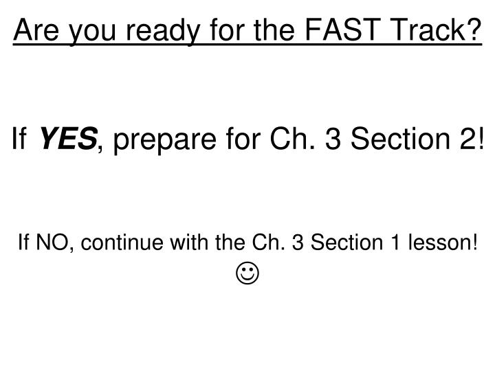 Are you ready for the FAST Track?