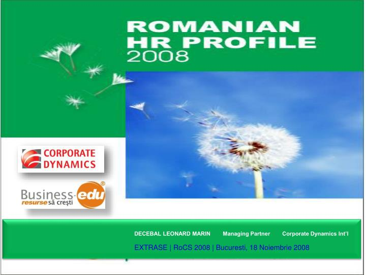 DECEBAL LEONARD MARIN        Managing Partner        Corporate Dynamics Int'l