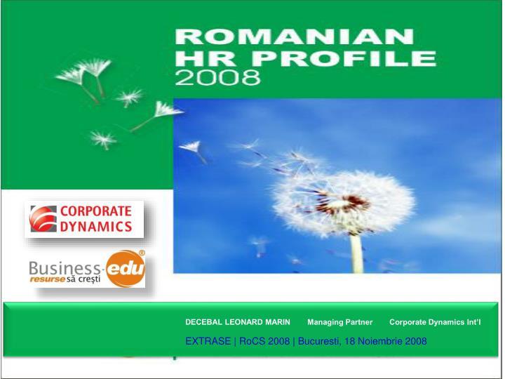 DECEBAL LEONARD MARIN        Managing Partner        Corporate Dynamics Int'l