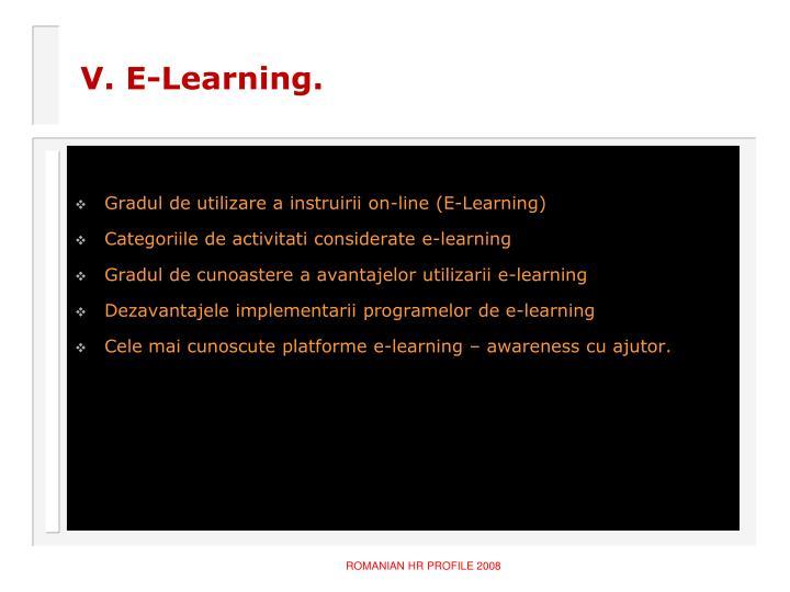 V. E-Learning.
