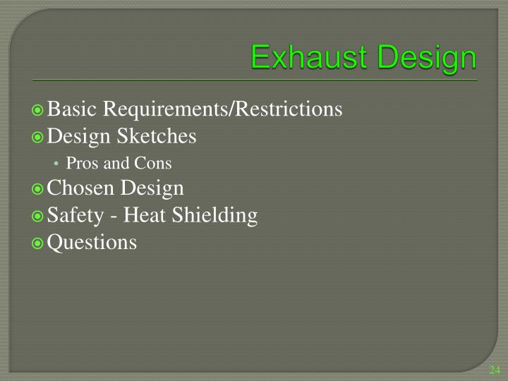 Exhaust Design