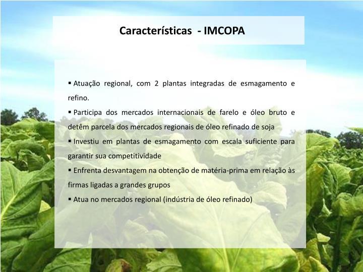 Características  - IMCOPA