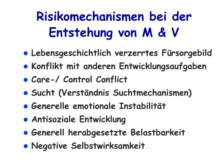 Risikomechanismen bei der Entstehung von M & V