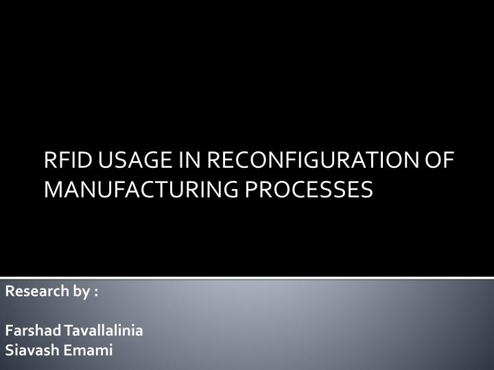 Rfid usage in reconfiguration of manufacturing processes