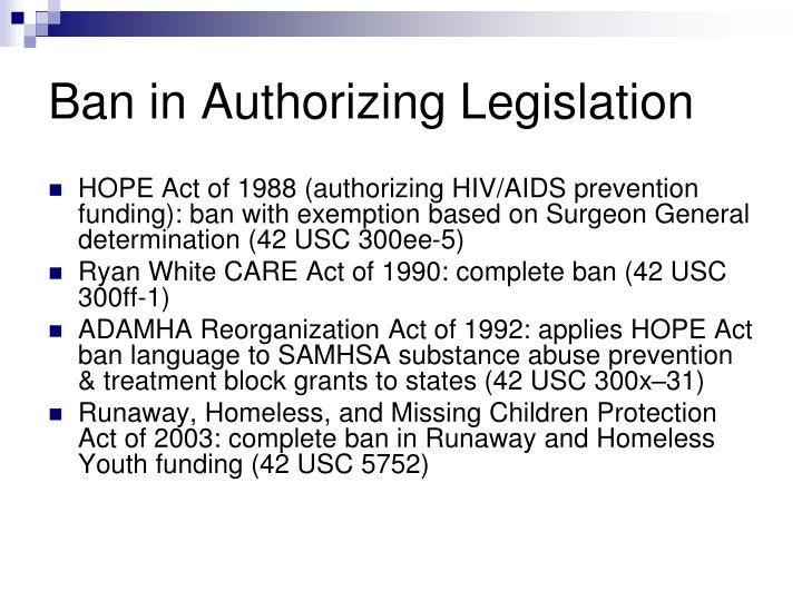 Ban in Authorizing Legislation