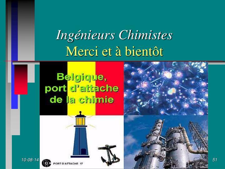 Ingénieurs Chimistes