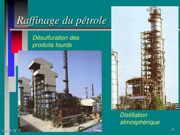 Raffinage du pétrole
