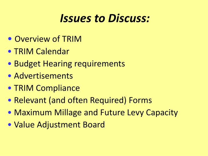 Issues to Discuss: