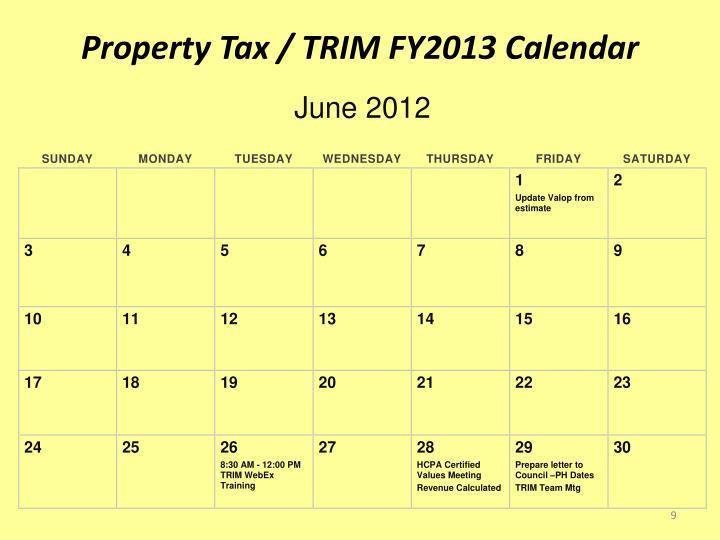 Property Tax / TRIM FY2013 Calendar