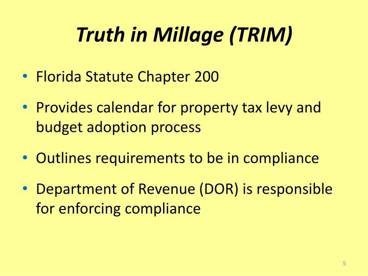 Truth in Millage (TRIM)