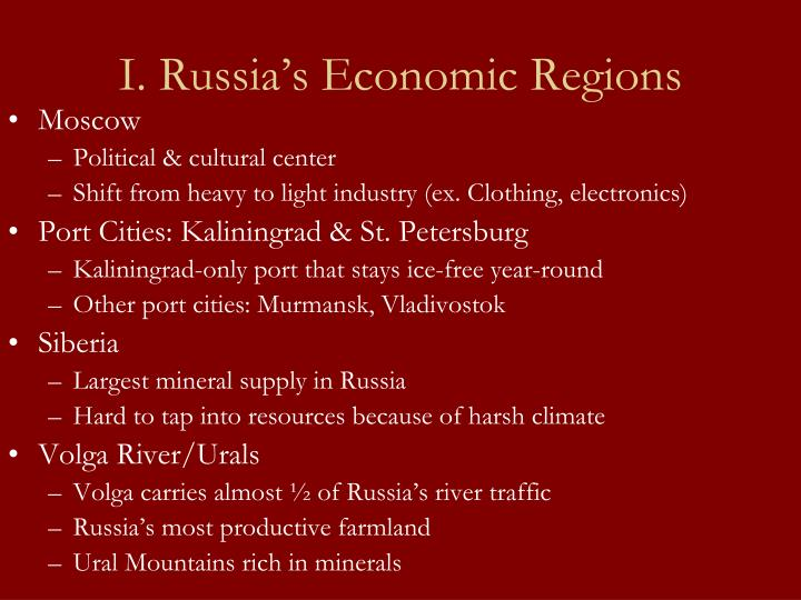 I. Russia's Economic Regions