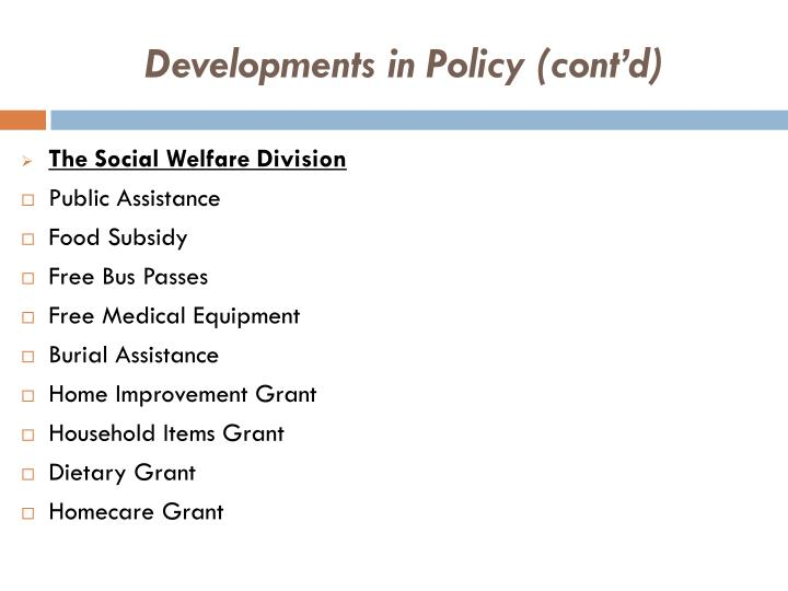 Developments in Policy (cont'd)