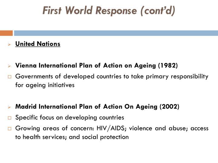 First World Response (cont'd)