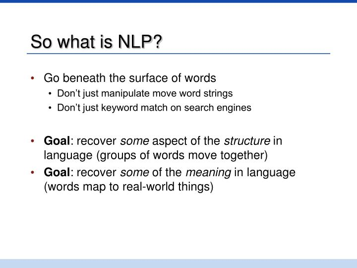 So what is NLP?