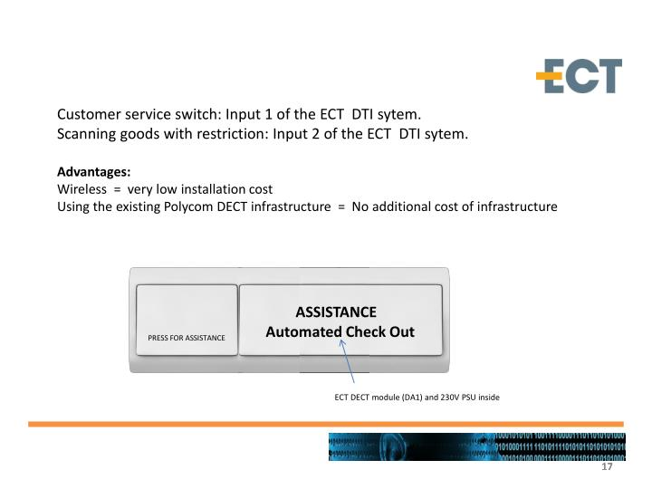 Customer service switch: Input 1 of the ECT  DTI