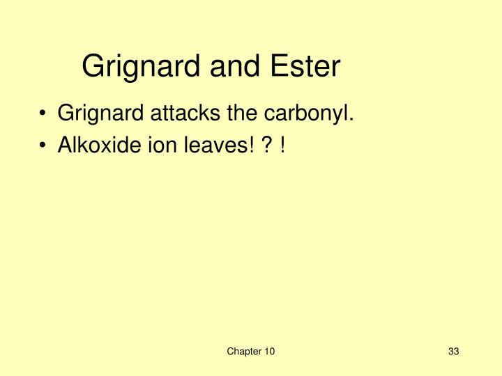 Grignard and Ester